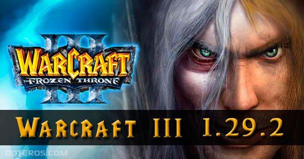 Warcraft 3 patch 1.29.2/1.30 download - Getdota map on